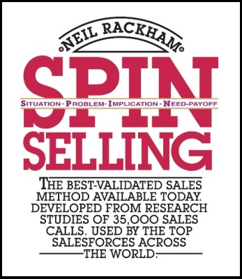The Perennially Awesome SPIN Selling Book (OR The Art of Asking Value-Centered Questions)